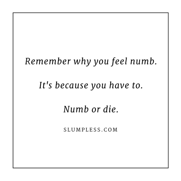 Numb or Die