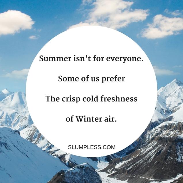 Bummer it's Summer
